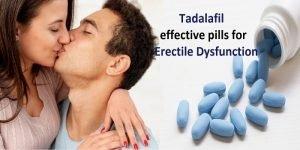 Tadalafil effective pills for Erectile Dysfunction