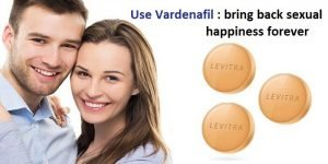 Vardenafil : bring back sexual happiness forever