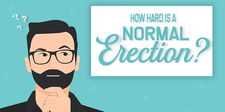 How Hard Is A Normal Erection?