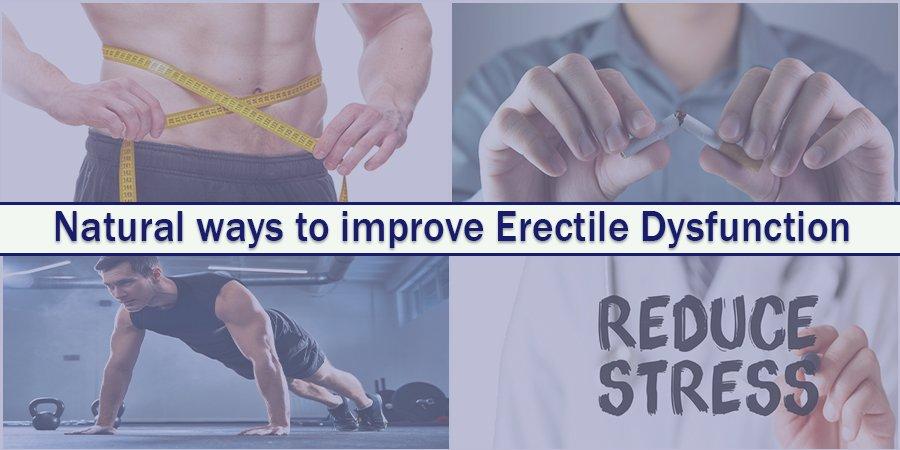 Natural ways to improve Erectile Dysfunction